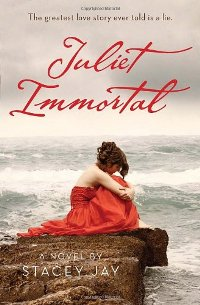 Juliet Immortal, Book Cover, Stacey Jay