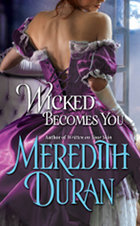 Wicked Becomes You by Meredith Duran Book Cover