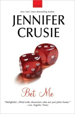 Bet Me, Jennifer Cruise, Trade paperback, book cover