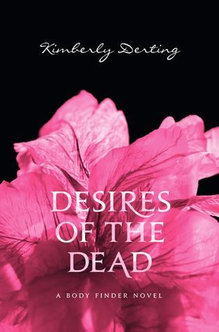 Desires of The Dead, Kimberly Derting, Book Cover, Pink Flower, Back background
