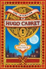 The Invention of Hugo Cabret, Brian Selznick, Book Cover