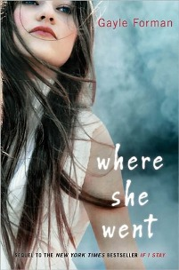 Where She Went, Book Cover, Mia, Brown hair, white font, if i stay sequel, Gayle Forman, Gail Foreman,