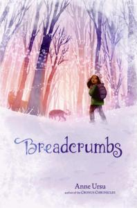 Breadcrumbs by Anne Ursu Book Review
