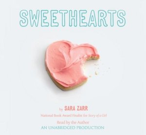 Sweethearts, Sara Zarr, Audiobook cover, cookie heart