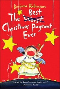 The Best Christmas Pageant Ever, Barbara Robinson, Book Cover