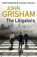 The Litigators, John Grisham, Book Cover