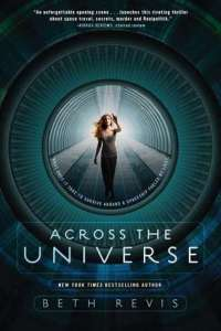 Across The Universe Beth Revis Paperback Book Cover