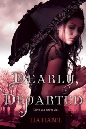Dearly Departed Lia Habel Book Cover