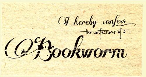 10 Confessions Of A Bookworm