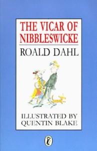 The Vicar Of Nibbleswicke Roald Dahl Book Cover