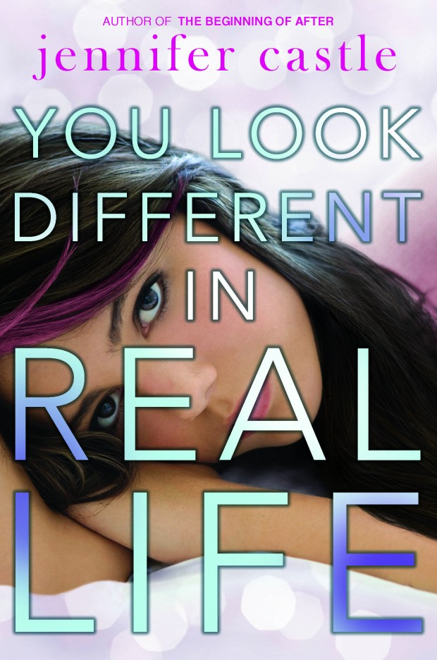 You Look Different In Real Life Jennifer Castle Book Cover