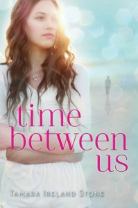 Time Between Us Tamara Ireland Stone Cover