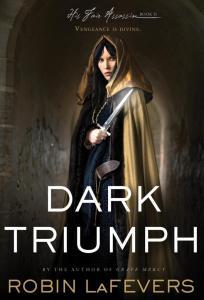 Dark Triumph by Robin LaFevers | Good Books And Good Wine