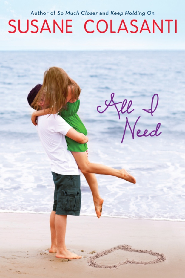 All I Need by Susane Colasanti | Good Books And Good Wine