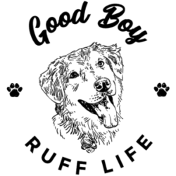 Good Boy Ruff Life