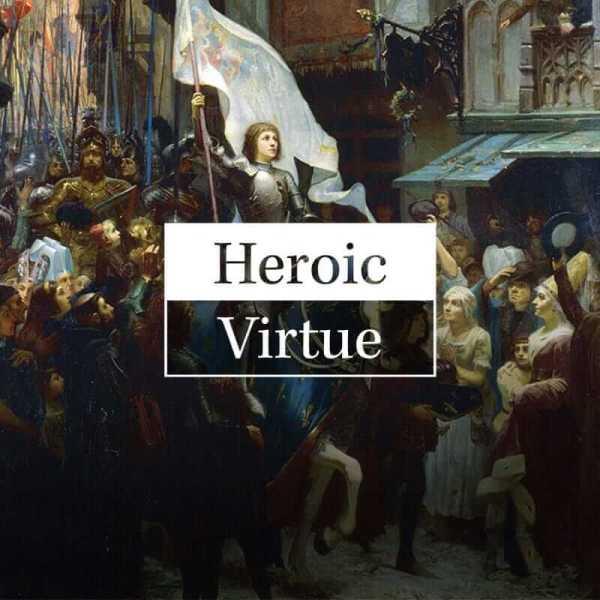 Heroic Virtue