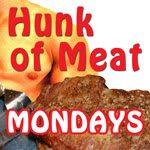 Hunk of Meat Mondays