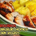 Crockpot Hawaiian Honey Pork Roast