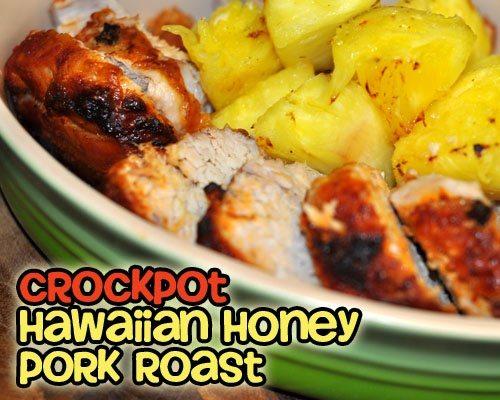 Crockpot Hawaiian Honey Pork Roast