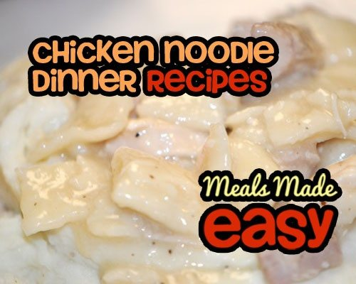 Chicken Noodle Dinner Recipes