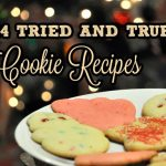 Cookie Recipes {Tried and True}