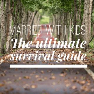 Married with Kids – How to survive the tough spots