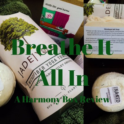 Breathe It All In: A Harmony Box Review