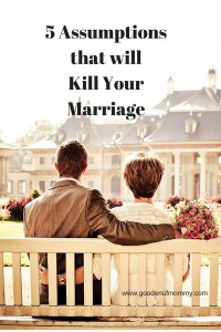 5 Assumptionsthat willKill YourMarriage