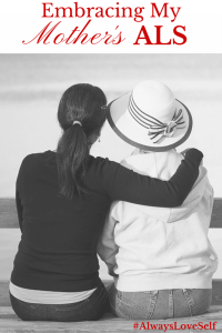 Embracing-My-Mothers-ALS