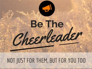 Be The Cheerleader