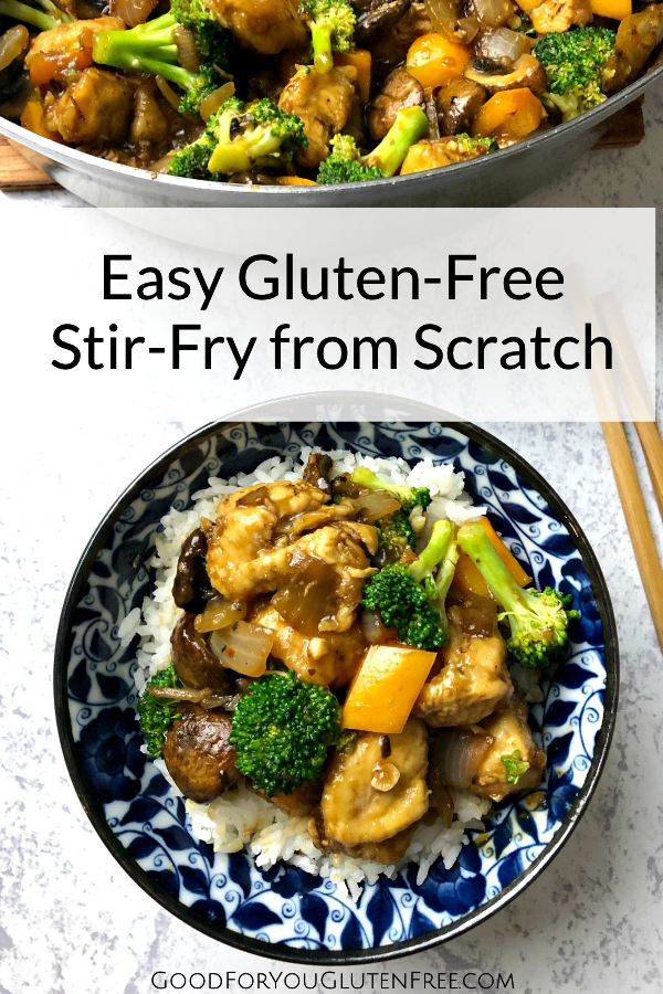 Easy Gluten-Free Stir-Fry Recipe - Good For You Gluten Free #stirfry #glutenfreerecipes #chickenrecipes