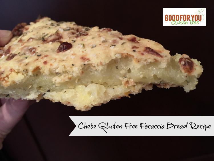 Chebe Focaccia gluten free bread recipe