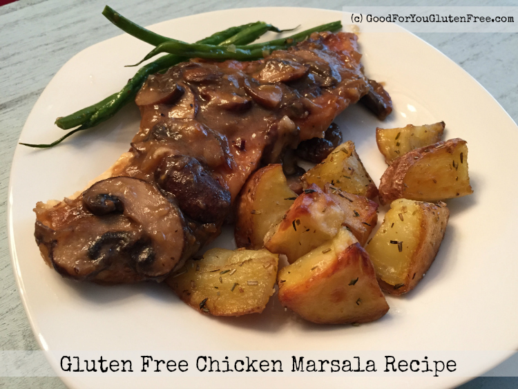 Carmine's Chicken Marsala Recipe – Revised to be Gluten-Free!