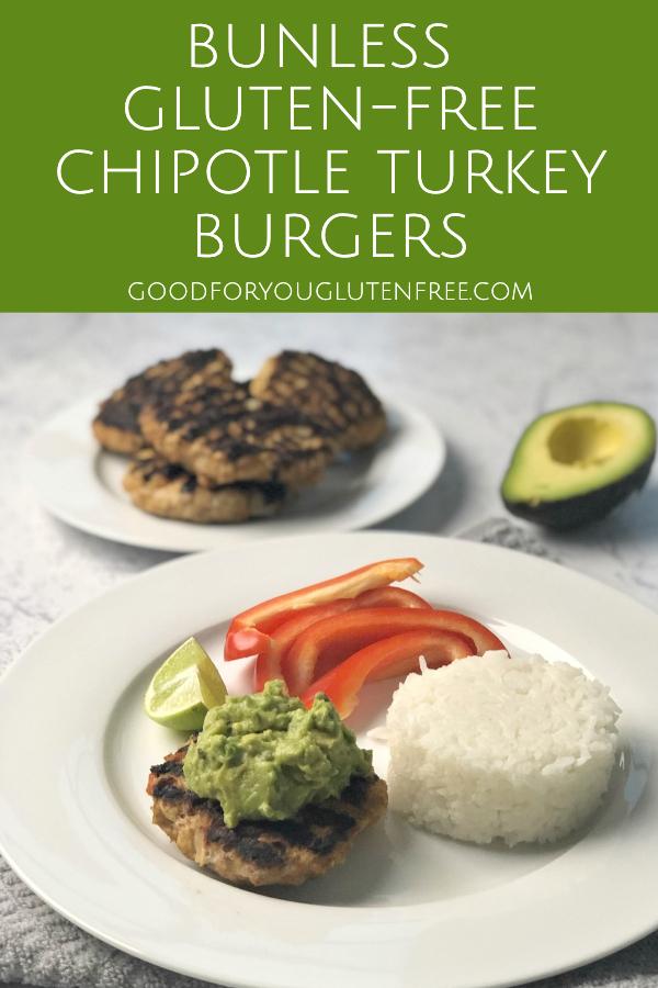 Bunless Gluten-Free Chipotle Turkey Burgers - Good For You Gluten Free #groundturkey #turkeyburger #glutenfreerecipes