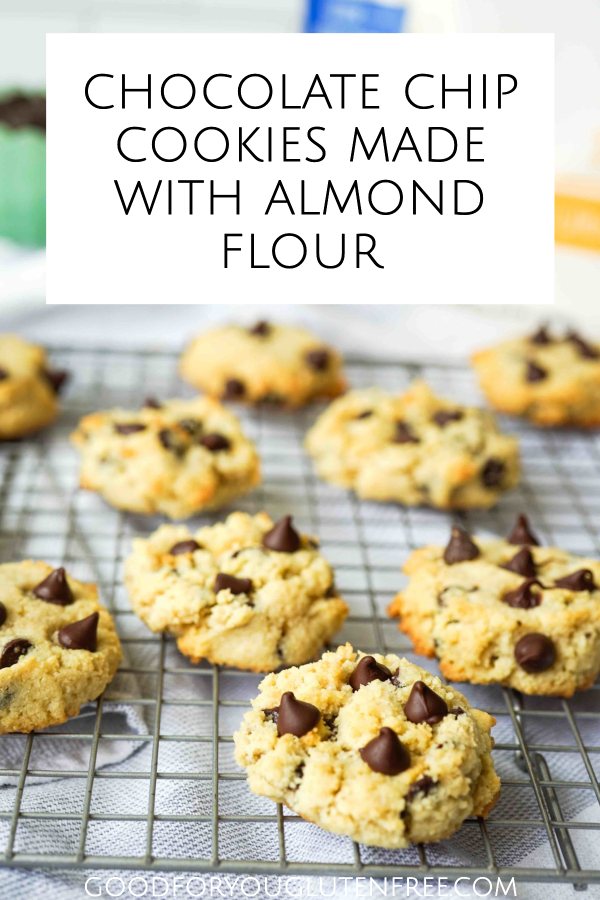 Chocolate Chip Cookies Made with Almond Flour - Good For You Gluten Free