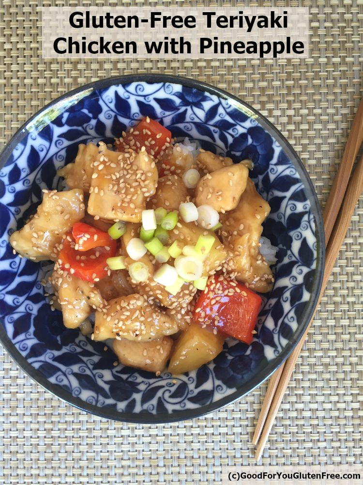 Better than Chinese Takeout Teriyaki Chicken with Pineapple Recipe (Gluten-Free)