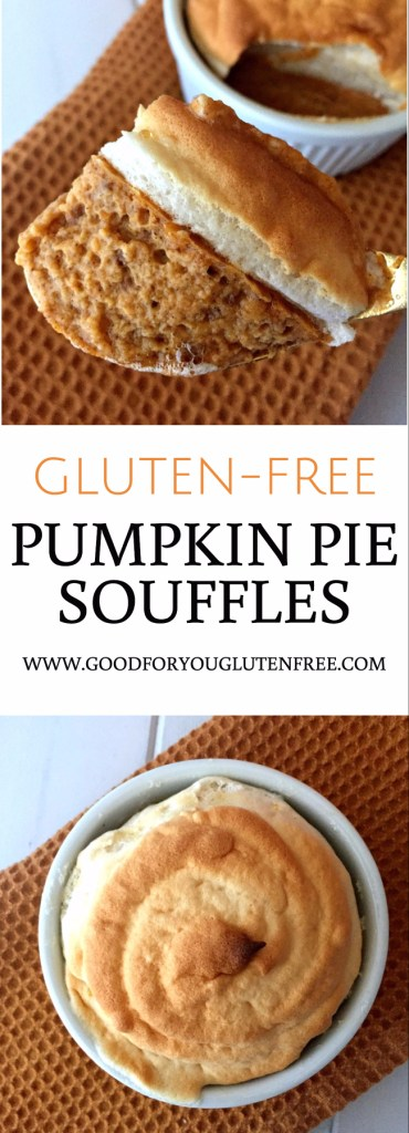 Gluten-Free Pumpkin Pie Souffles Recipe - Good For You Gluten Free