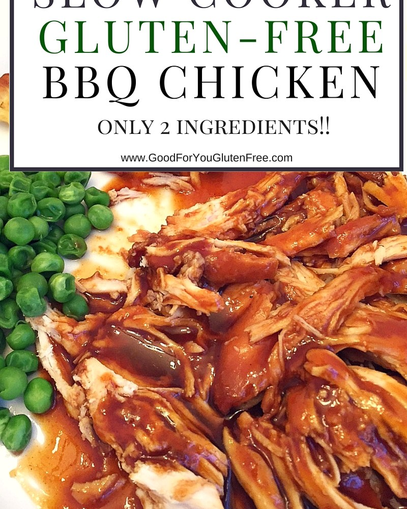 Gluten Free BBQ Chicken in the Slow Cooker (Only 2 Ingredients!)
