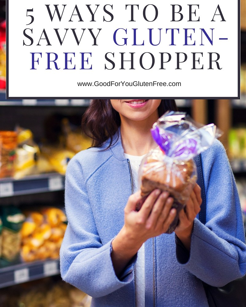 Five Things to Look for When Shopping for Gluten-Free Products