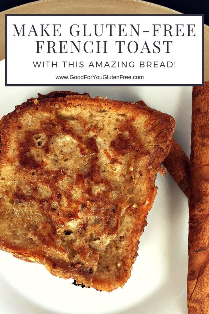Gluten-Free French Toast Recipe