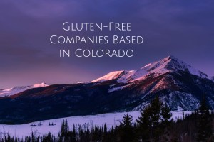 List of Gluten Free Companies Based in Colorado header