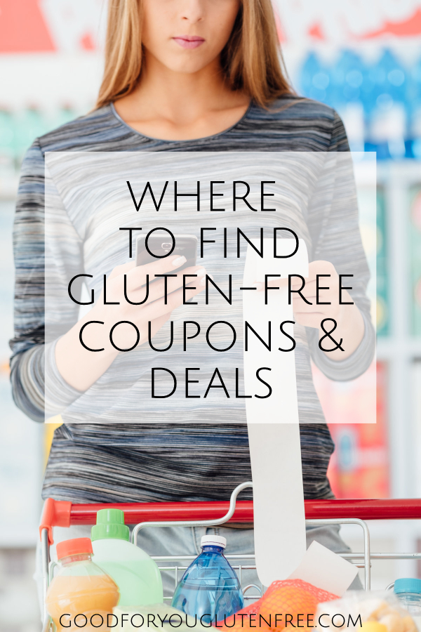 Where to Find Gluten Free Coupons and Deals - Good For You Gluten Free
