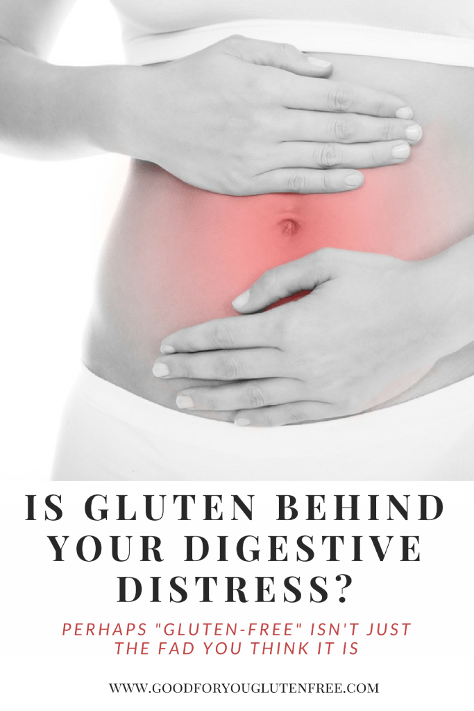 Is gluten behind your digestive distress