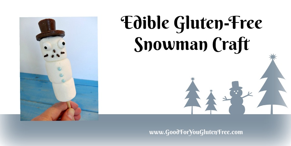 Learn How to Make a Gluten-Free & Edible Marshmallow Snowman