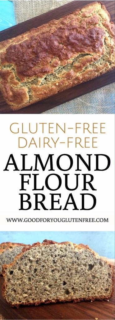 Gluten-free Almond Flour Bread Recipe - Good For You Gluten Free
