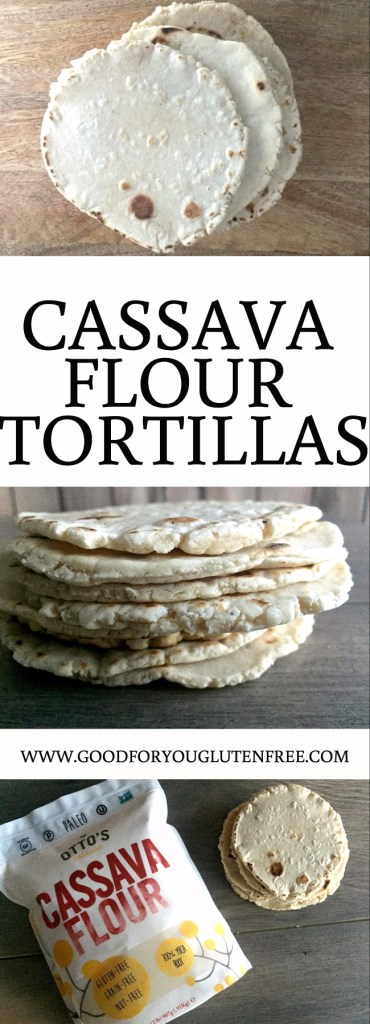 Cassava Flour Tortillas Recipe - Good For You Gluten Free - paleo tortillas, gluten-free tortillas