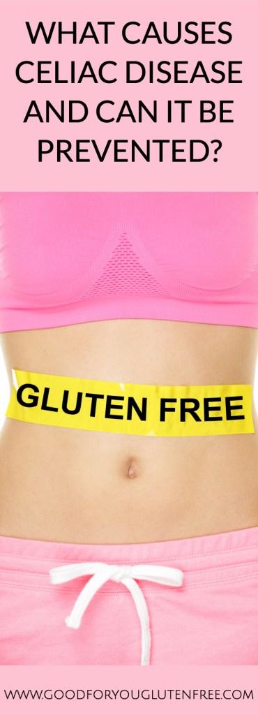 What Causes Celiac Disease - Good For You Gluten Free #celiacdisease #glutenfree