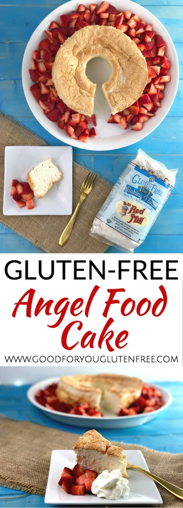 Gluten-Free Angel Food Cake Recipe - Good For You Gluten Free