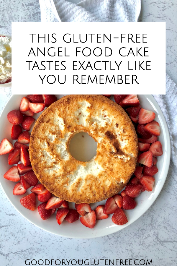 This Gluten-Free Angel Food Cake Tastes Exactly Like You Remember