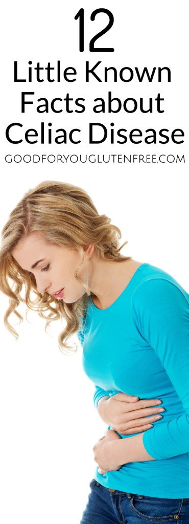 12 Little Known Facts About Celiac Disease - Good For You Gluten Free #celiac #celiacdisease #coeliac #glutenfree